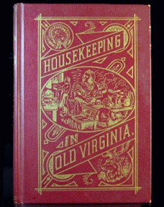 Housekeeping in Old Virginia Vintage Cookbook 1