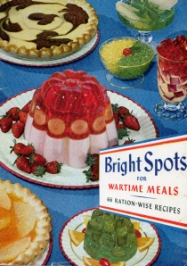 Bright spots for wartime meals jell-o advertising cookbook
